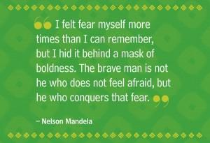 Nelson Mandela Face Your Fear